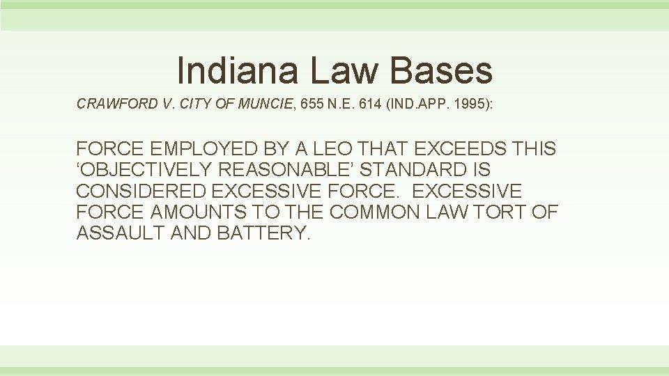 Indiana Law Bases CRAWFORD V. CITY OF MUNCIE, 655 N. E. 614 (IND. APP.