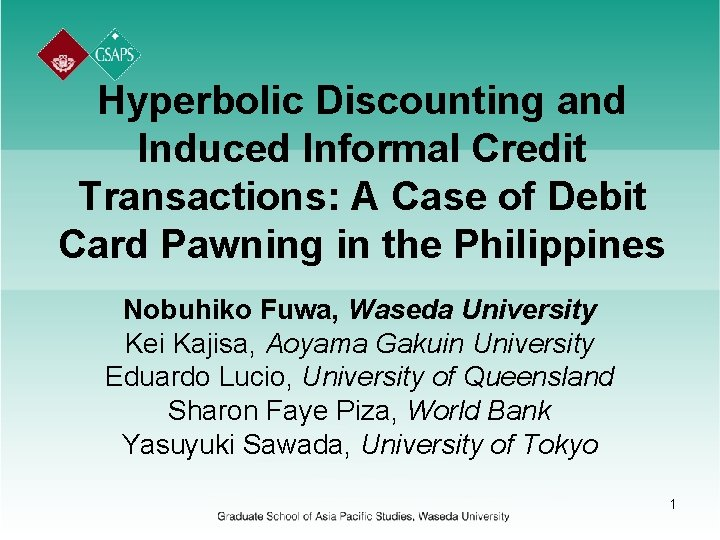 Hyperbolic Discounting and Induced Informal Credit Transactions: A Case of Debit Card Pawning in