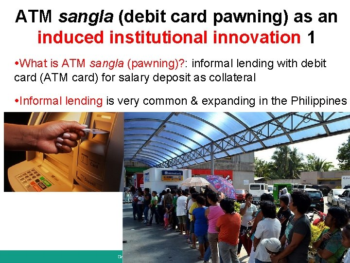 ATM sangla (debit card pawning) as an induced institutional innovation 1 What is ATM