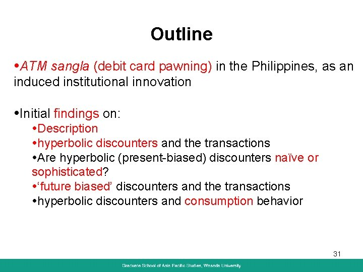 Outline ATM sangla (debit card pawning) in the Philippines, as an induced institutional innovation