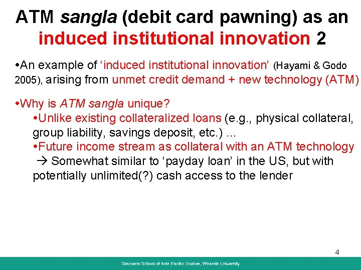 ATM sangla (debit card pawning) as an induced institutional innovation 2 An example of