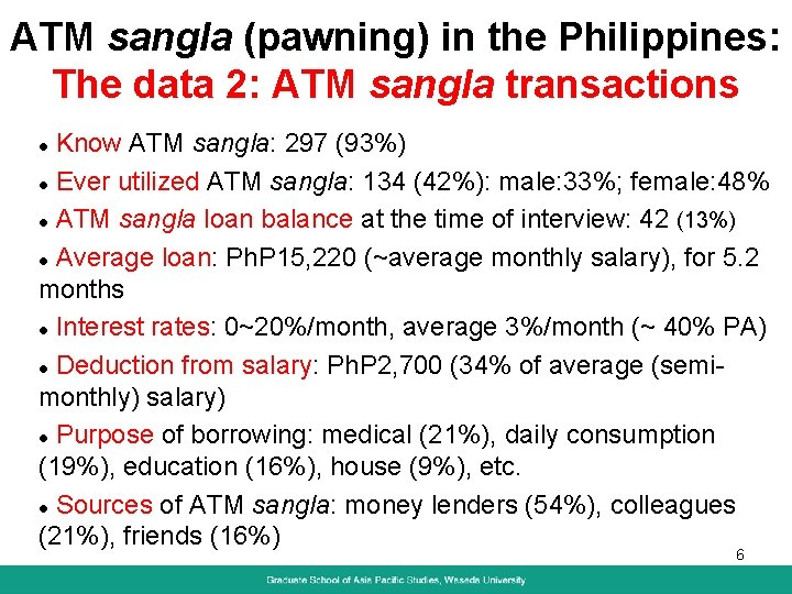 ATM sangla (pawning) in the Philippines: The data 2: ATM sangla transactions Know ATM