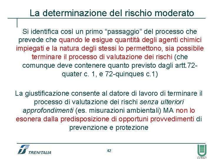 """La determinazione del rischio moderato Si identifica così un primo """"passaggio"""" del processo che"""