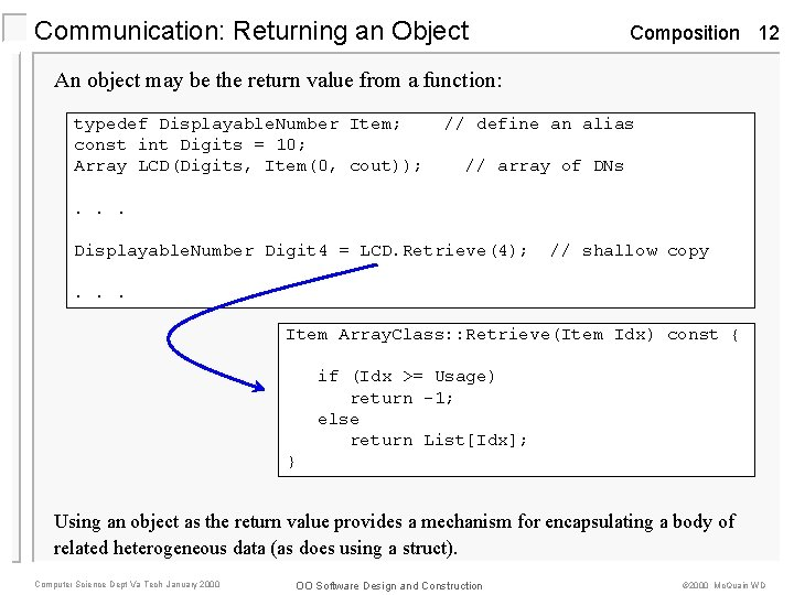 Communication: Returning an Object Composition 12 An object may be the return value from