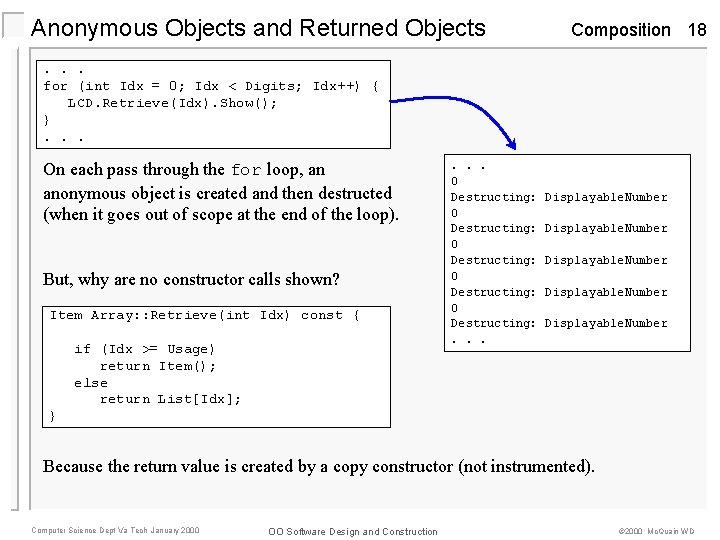 Anonymous Objects and Returned Objects Composition 18 . . . for (int Idx =