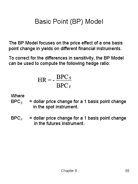 Basic Point (BP) Model The BP Model focuses on the price effect of a
