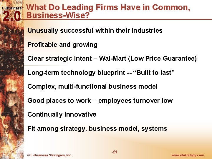 E-Business What Do Leading Firms Have in Common, Business-Wise? Unusually successful within their industries