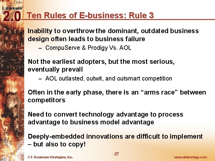 E-Business Ten Rules of E-business: Rule 3 Inability to overthrow the dominant, outdated business