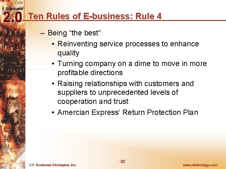 """E-Business Ten Rules of E-business: Rule 4 – Being """"the best"""" • Reinventing service"""