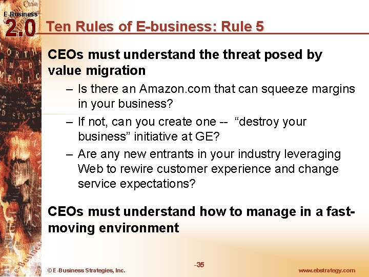 E-Business Ten Rules of E-business: Rule 5 CEOs must understand the threat posed by