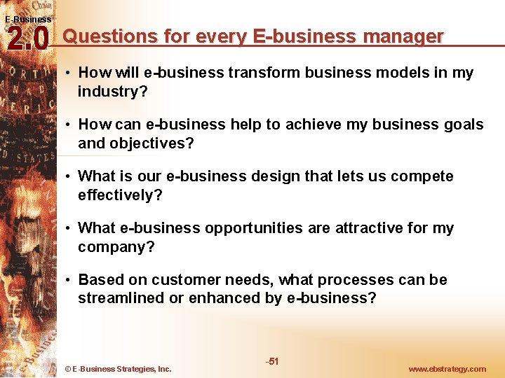 E-Business Questions for every E-business manager • How will e-business transform business models in