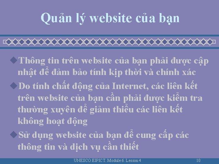 Quản lý website của bạn u. Thông tin trên website của bạn phải được