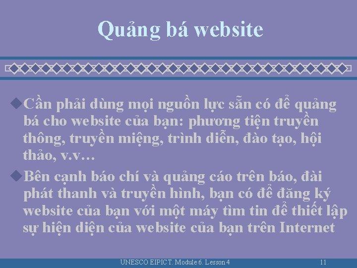 Quảng bá website u. Cần phải dùng mọi nguồn lực sẵn có để quảng