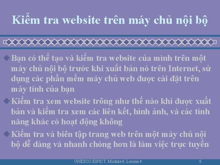 Kiểm tra website trên máy chủ nội bộ u Bạn có thể tạo và