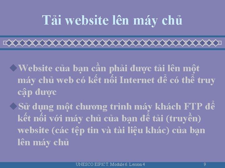 Tải website lên máy chủ u. Website của bạn cần phải được tải lên
