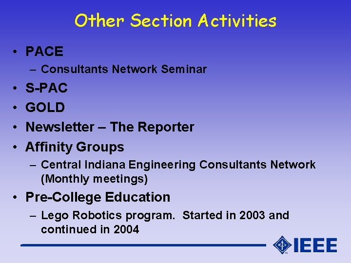 Other Section Activities • PACE – Consultants Network Seminar • • S-PAC GOLD Newsletter