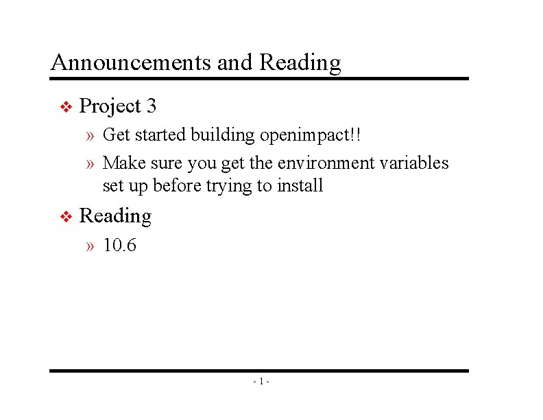 Announcements and Reading v Project 3 » Get started building openimpact!! » Make sure