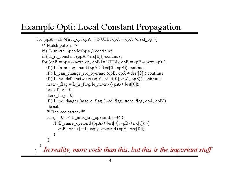 Example Opti: Local Constant Propagation for (op. A = cb->first_op; op. A != NULL;