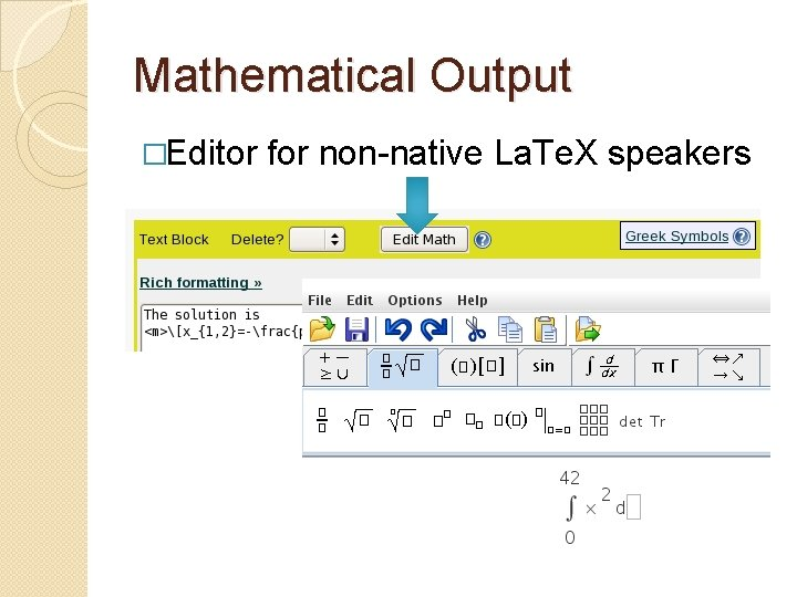 Mathematical Output �Editor for non-native La. Te. X speakers