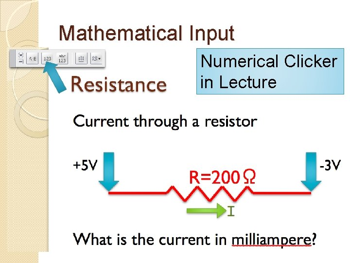 Mathematical Input Numerical Clicker in Lecture