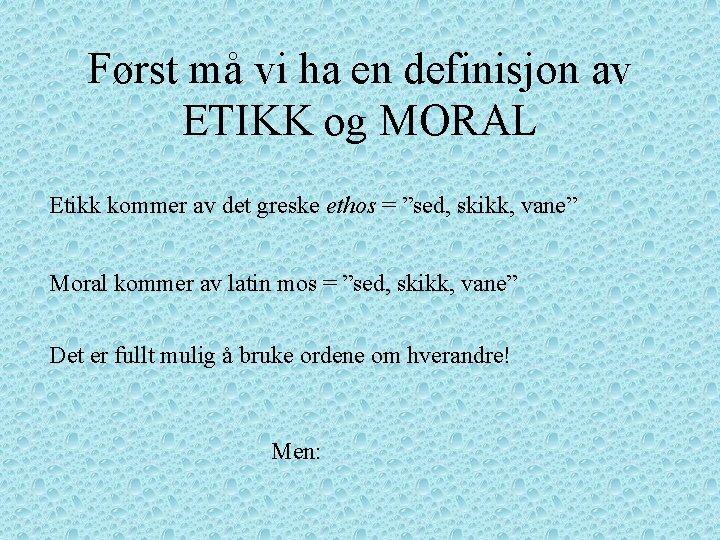Moral Definisjon