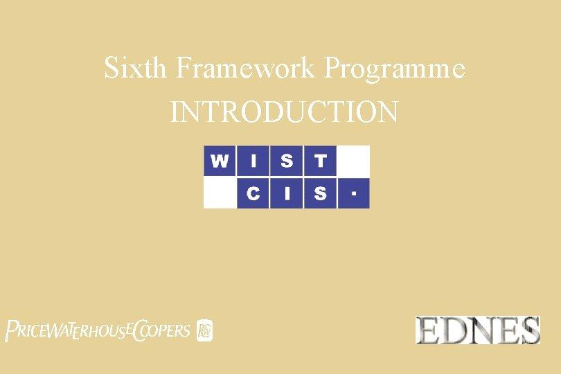 Sixth Framework Programme INTRODUCTION pwc
