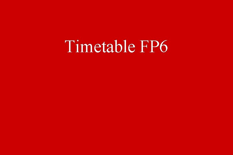 Timetable FP 6