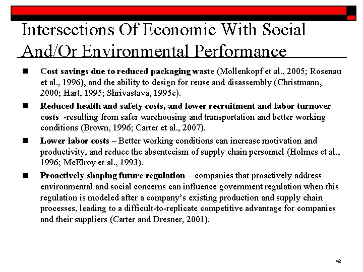 Intersections Of Economic With Social And/Or Environmental Performance n n Cost savings due to