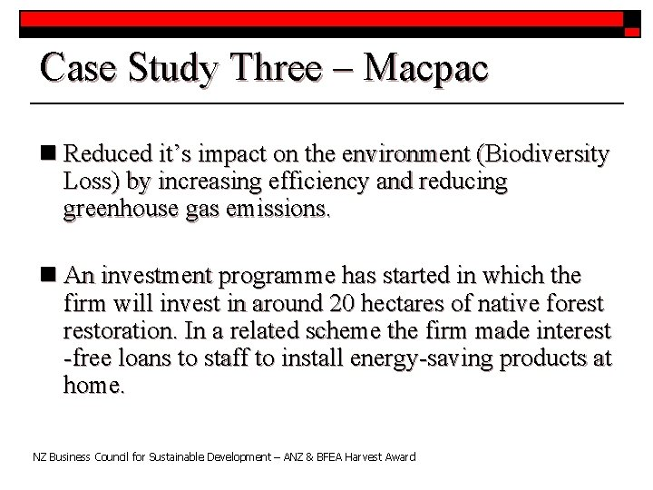 Case Study Three – Macpac n Reduced it's impact on the environment (Biodiversity Loss)