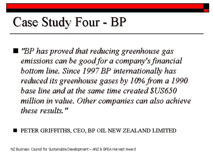 """Case Study Four - BP n """"BP has proved that reducing greenhouse gas emissions"""