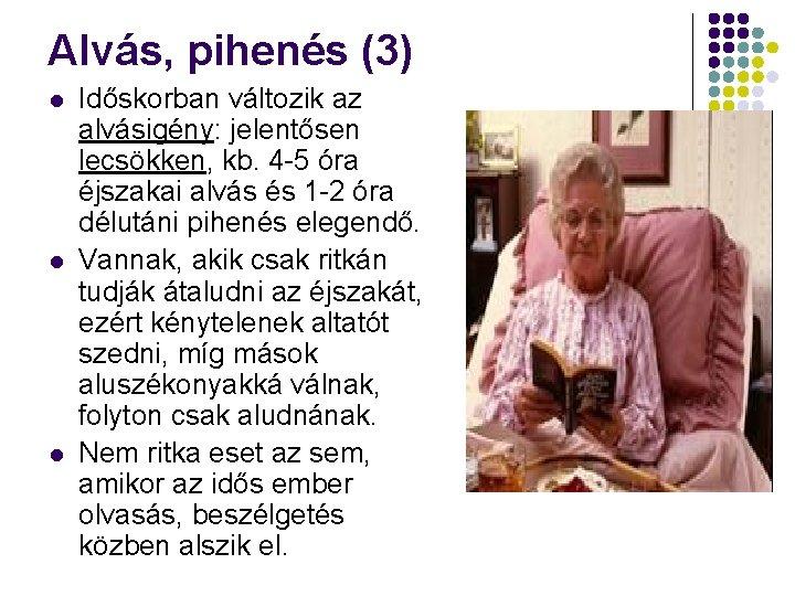 az ember időskori látásának jellemzői)