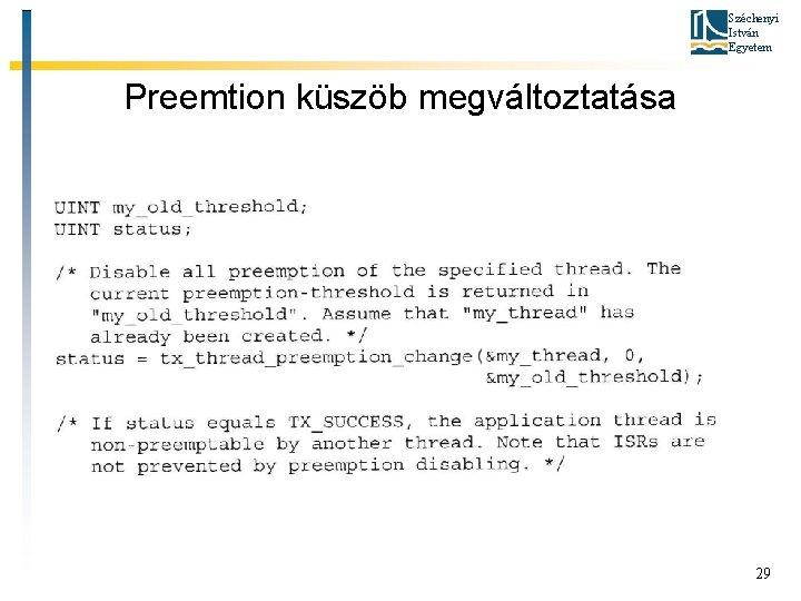 Széchenyi István Egyetem Preemtion küszöb megváltoztatása 29