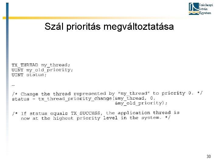 Széchenyi István Egyetem Szál prioritás megváltoztatása 30