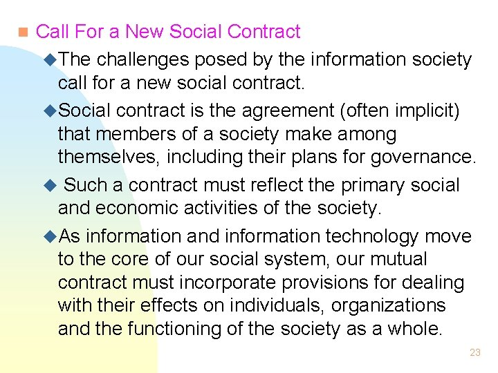 n Call For a New Social Contract u. The challenges posed by the information