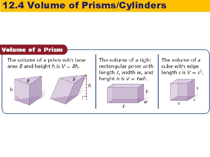12. 4 Volume of Prisms/Cylinders