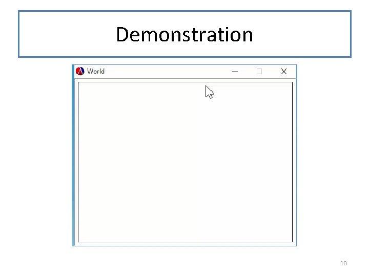 Demonstration 10