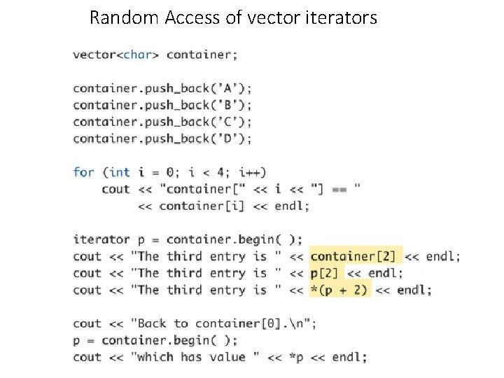 Random Access of vector iterators
