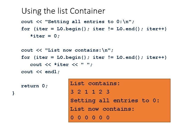 """Using the list Container cout << """"Setting all entries to 0: n""""; for (iter"""