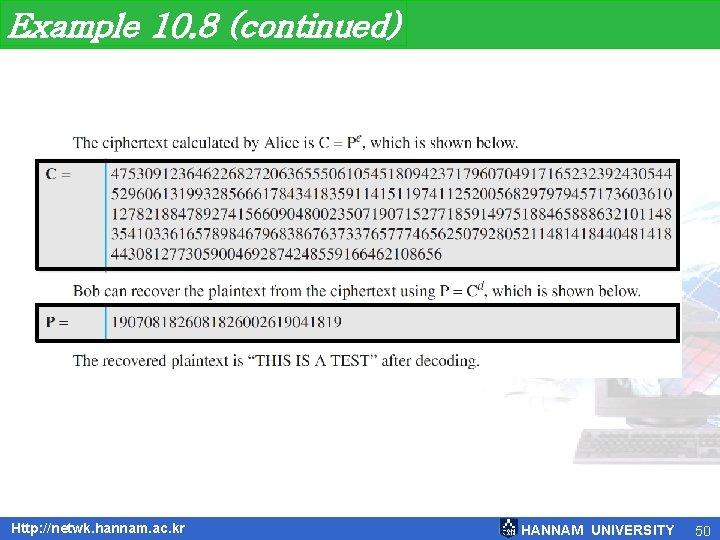 Example 10. 8 (continued) Http: //netwk. hannam. ac. kr HANNAM UNIVERSITY 50