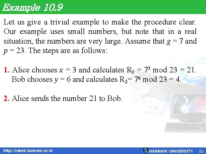 Example 10. 9 Let us give a trivial example to make the procedure clear.