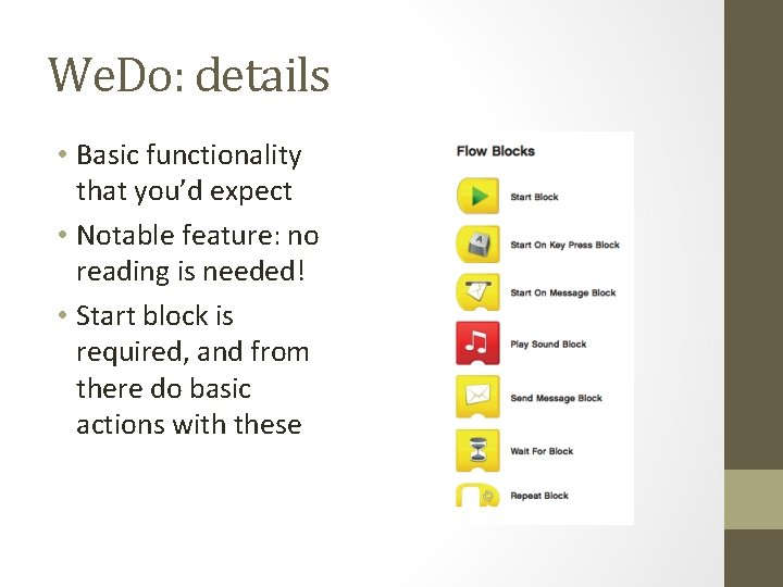 We. Do: details • Basic functionality that you'd expect • Notable feature: no reading