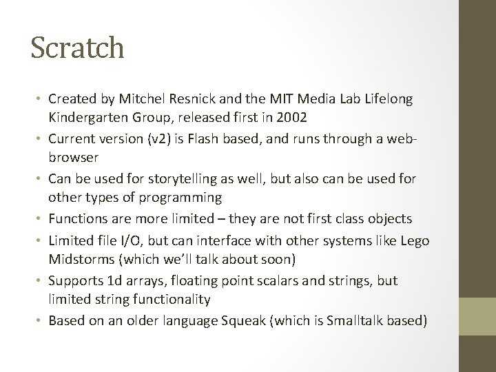 Scratch • Created by Mitchel Resnick and the MIT Media Lab Lifelong Kindergarten Group,