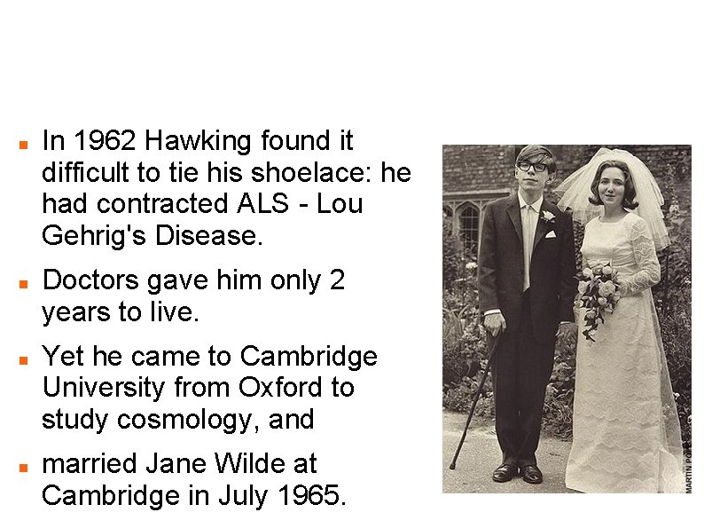 Married stephen hawking when was Was Stephen