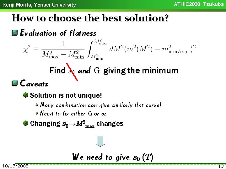 Kenji Morita, Yonsei University ATHIC 2008, Tsukuba How to choose the best solution? Evaluation