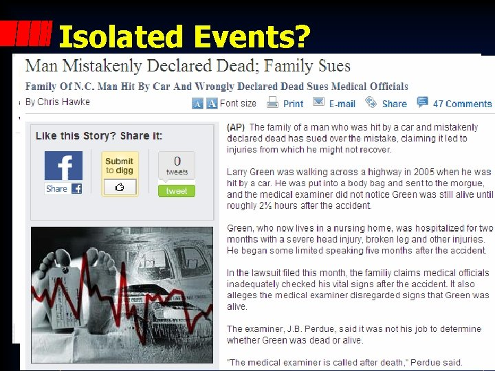 Isolated Events?