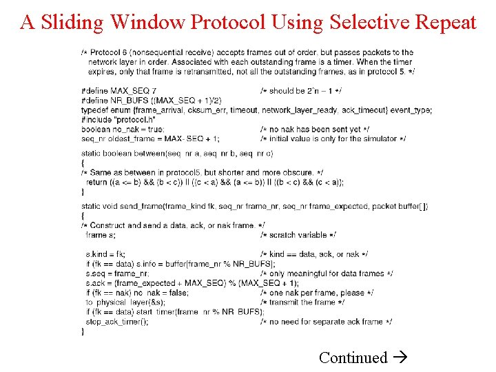 A Sliding Window Protocol Using Selective Repeat Continued
