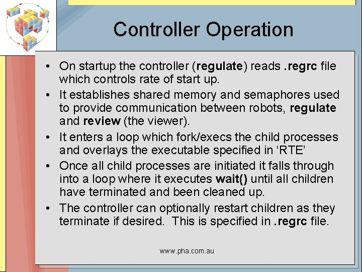 Controller Operation • On startup the controller (regulate) reads. regrc file which controls rate
