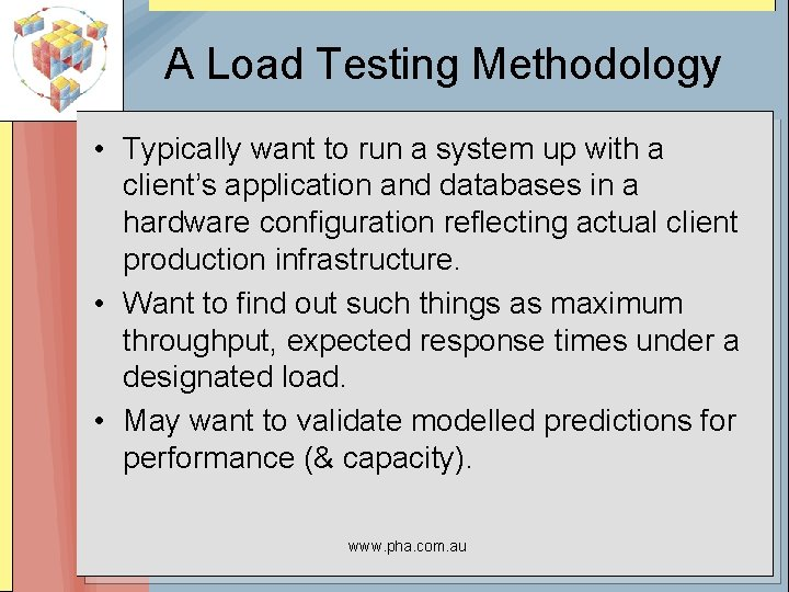 A Load Testing Methodology • Typically want to run a system up with a