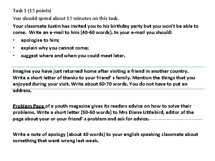 Task 1 (15 points) You should spend about 15 minutes on this task. Your