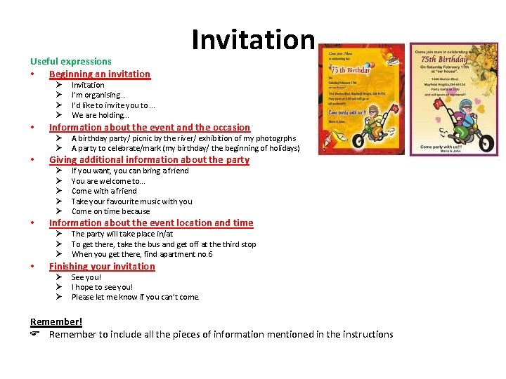 Useful expressions • Beginning an invitation Ø Ø • If you want, you can
